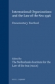 International Organizations and the Law of the Sea 1996 - Netherlands Institute for the Law of the Sea; Merel Molenaar; Alex G. Oude Elferink; Alfred H. A. Soons; Barbara Kwiatkowska