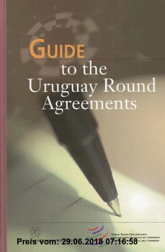 Gebr. - Guide to the Urugauy Round Agreements