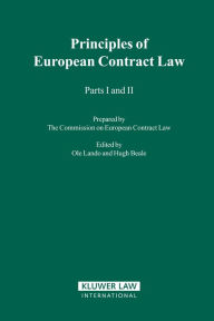 The Principles of European Contract Law, Parts I & II The Commission On European Contract Law Author