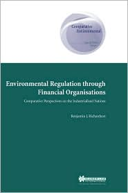 Environmental Regulation Through Financial Organisations, Comparative Perspectives On The Industrialised Nations
