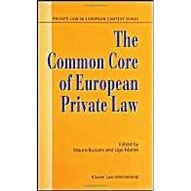 The Common Core of European Private Law, Essays on the Project - Mauro Bussani