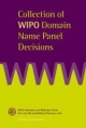 Collection of WIPO UDRP Domain Name Panel Decisions - Wipo Arbitration Mediation Center