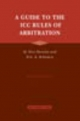 A Guide to the ICC Rules of Arbitration - Yves Derains; Eric A. Schwartz