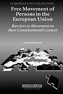 Free Movement of Persons in the European Union: Barriers OT Movement in Their Constitutional Context