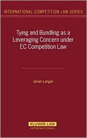 Bundling as A Leveraging Concern under EC Competition Law - Jurian Langer