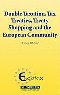 Double Taxation, Tax Treaties, Treaty Shopping and the European Community (Eucotax Series on European Taxation)