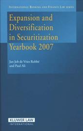Expansion and Diversification in Securitization Yearbook 2007 - de Vries / Jan Job De Vreis Robbe &. Paul / Vries Robbe, Jan Job
