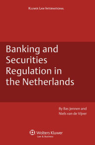 Banking and Securities Regulation in the Netherlands - Bas Jennen