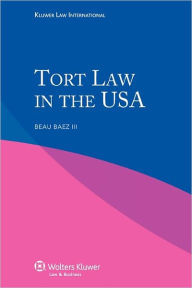 Tort Law In The Usa - Beau Iii Baez