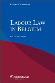 Iel Labour Law in Belgium - Blanpain