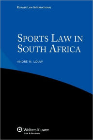 Iel Sports Law in South Africa - Andre M. Louw