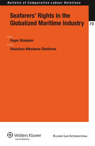 Seafarers' Rights in the Globalized Maritime Industry - Desislava Nikolaeva Dimitrova