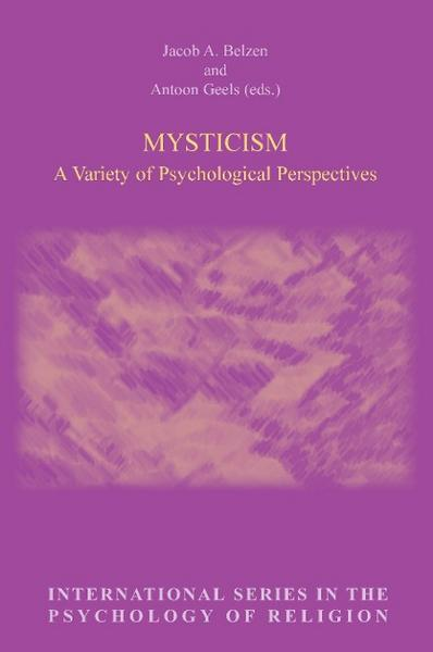 Mysticism: A Variety of Psychological Perspectives - Brill Academic Publishers