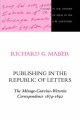 Publishing in the Republic of Letters - Richard G. Maber