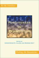 Forgiveness in Perspective (At the Interface/Probing the Boundaries)