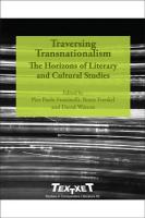 Traversing Transnationalism: The Horizons of Literary and Cultural Studies.