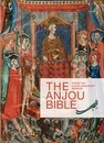 The Anjou Bible. a Royal Manuscript Revealed - L. Watteeuw