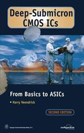 Deep-Submicron CMOS ICS: From Basics to Asics - Veendrick, Harry