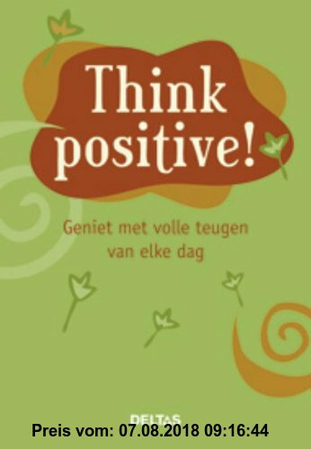 Think positive ! / druk 1