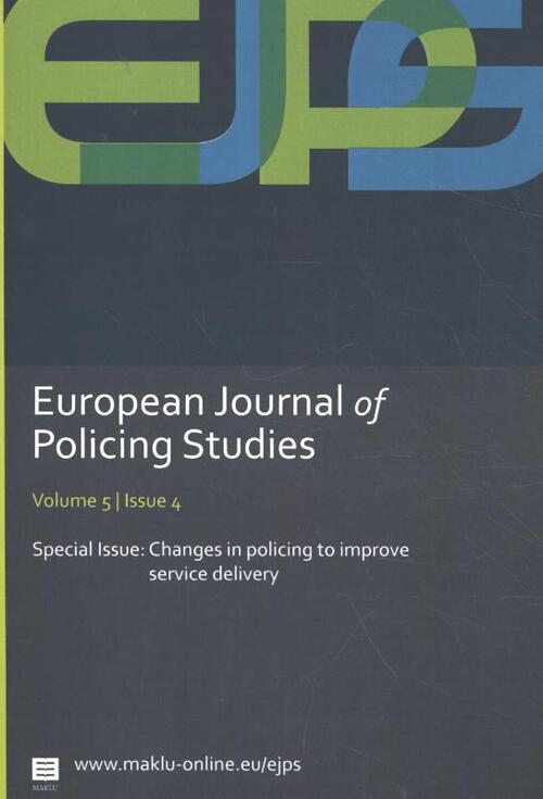 European Journal of Policing Studies - Changes in policing to improve service delivery
