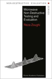 Microwave Non-Destructive Testing and Evaluation Principles - R. Zoughi