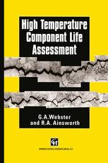 High Temperature Component Life Assessment - G.A. Webster; R.A. Ainsworth