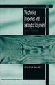 Mechanical Properties and Testing of Polymers - Gerard M. Swallowe