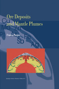 Pirajno, Franco: Ore Deposits and Mantle Plumes