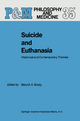 Suicide and Euthanasia - B. A. Brody