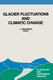 Glacier Fluctuations and Climatic Change - Johannes Oerlemans