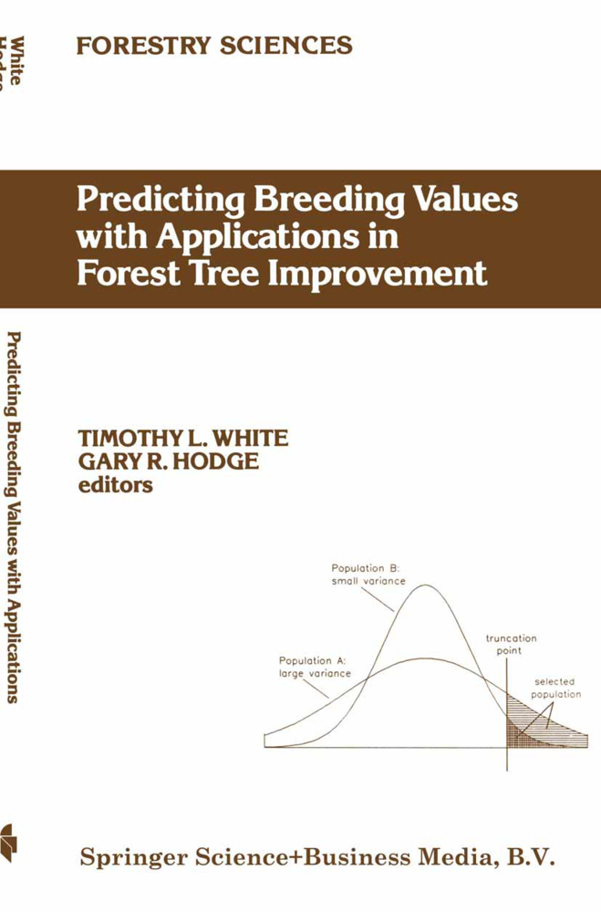 Predicting Breeding Values with Applications in Forest Tree Improvement als Buch von G. R. Hodge, T. L. White - Springer Netherlands