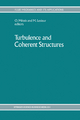 Turbulence and Coherent Structures - Olivier Metais; Marcel Lesieur
