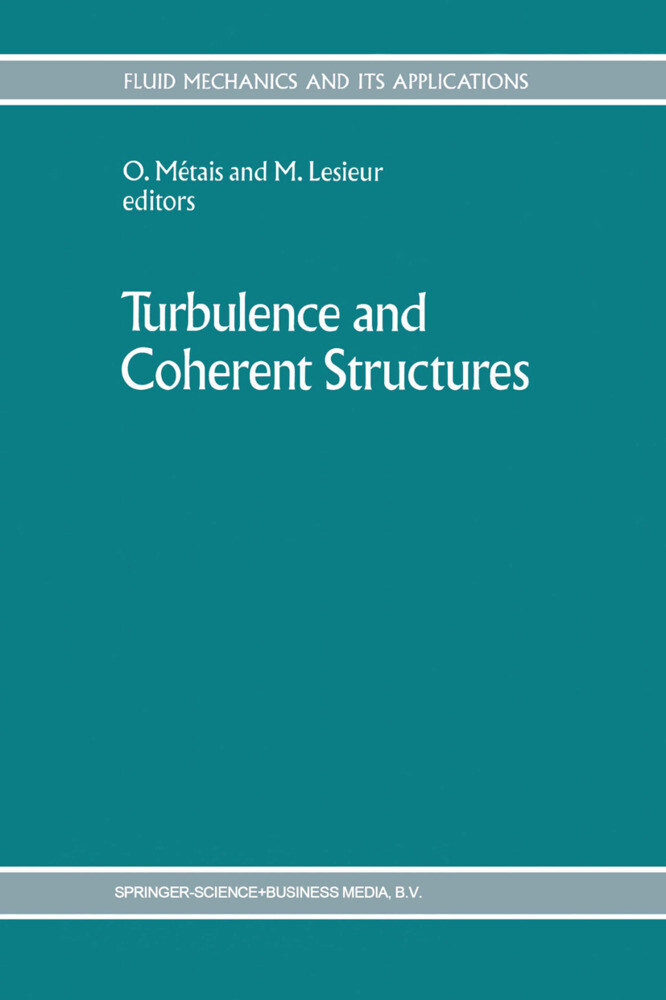 Turbulence and Coherent Structures als Buch von - Springer Netherlands