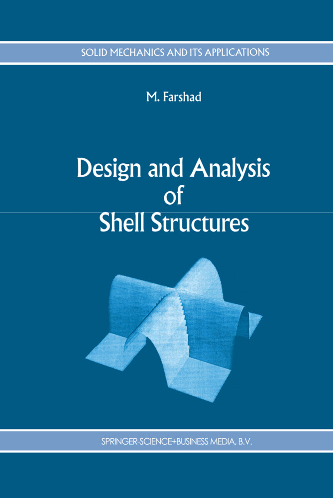 Design and Analysis of Shell Structures als Buch von M. Farshad - M. Farshad