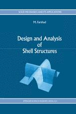 Design and Analysis of Shell Structures - M. Farshad