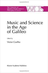 Music and Science in the Age of Galileo - Coelho, V.