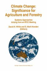 Climate Change: Significance for Agriculture and Forestry - David H. White; S. Mark Howden