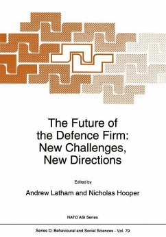 The Future of the Defence Firm: New Challenges, New Directions - Herausgegeben von Latham, A. Hooper, N.