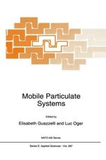 Mobile Particulate Systems - Guazzelli, E./ Oger, Luc (EDT)