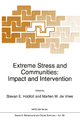 Extreme Stress and Communities: Impact and Intervention - Stevan E. Hobfoll; Marten W. de Vries