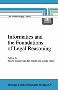 Informatics and the Foundations of Legal Reasoning