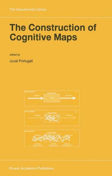 The Construction of Cognitive Maps - Springer Netherland