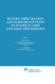 Runoff, Infiltration and Subsurface Flow of Water in Arid and Semi-Arid Regions - Arie S. Issar; Sol D. Resnick