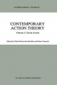 Contemporary Action Theory Volume 2: Social Action - Ghita Holmstrom-Hintikka; R. Tuomela