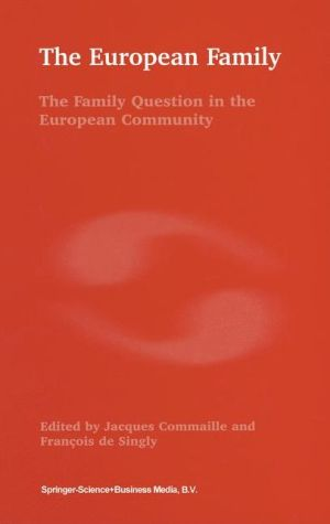 The European Family: The Family Question in the European Community - Jacques Commaille, F. de Singly
