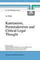 Kantianism, Postmodernism and Critical Legal Thought - Ian Ward