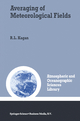 Averaging of Meteorological Fields (Atmospheric and Oceanographic Sciences Library)