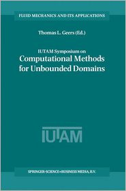IUTAM Symposium on Computational Methods for Unbounded Domains