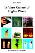 In Vitro Culture of Higher Plants