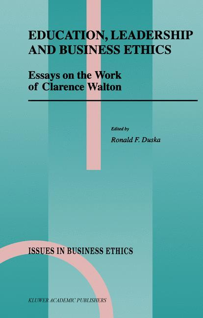Education, Leadership and Business Ethics als Buch von